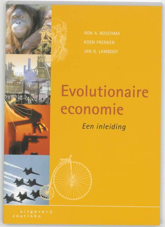 Evolutionaire economie - R.A. Boschma |
