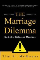 The Marriage Dilemma
