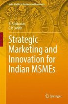Strategic Marketing and Innovation for Indian MSMEs