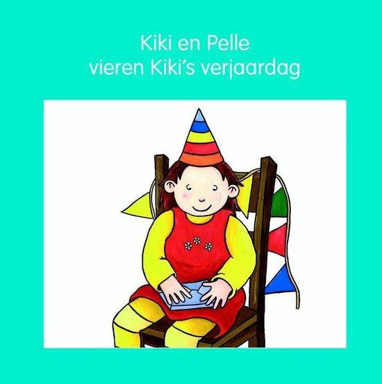 Kiki en Pelle - Kiki en Pelle vieren Kiki's verjaardag - Jeannette Lodeweges pdf epub