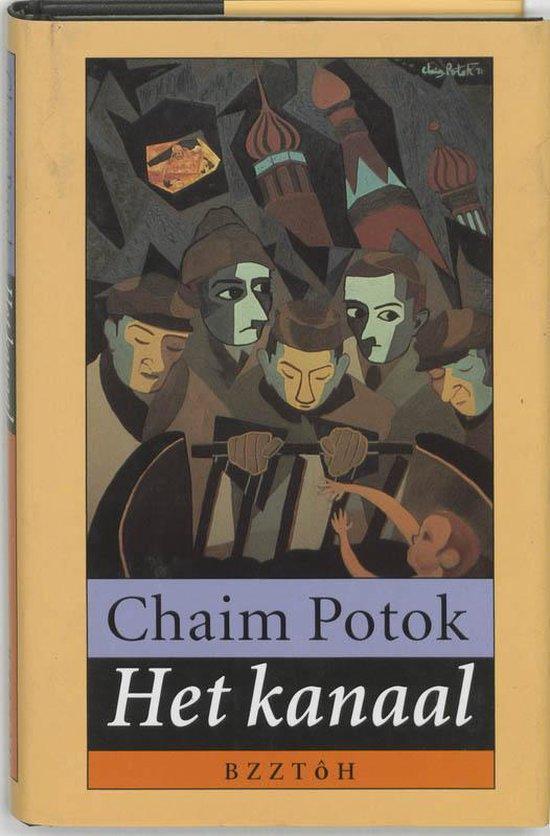 Het kanaal - Chaim Potok  