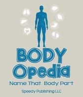 Body-OPedia Name That Body Part