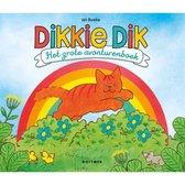 Gottmer Dikkie Dik. Het grote avonturenboek. 3+