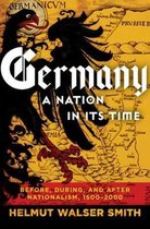Germany: A Nation in Its Time