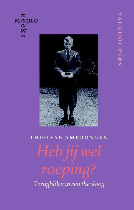 Cover van het boek 'Heb jij wel roeping ?' van Th. van Amerongen