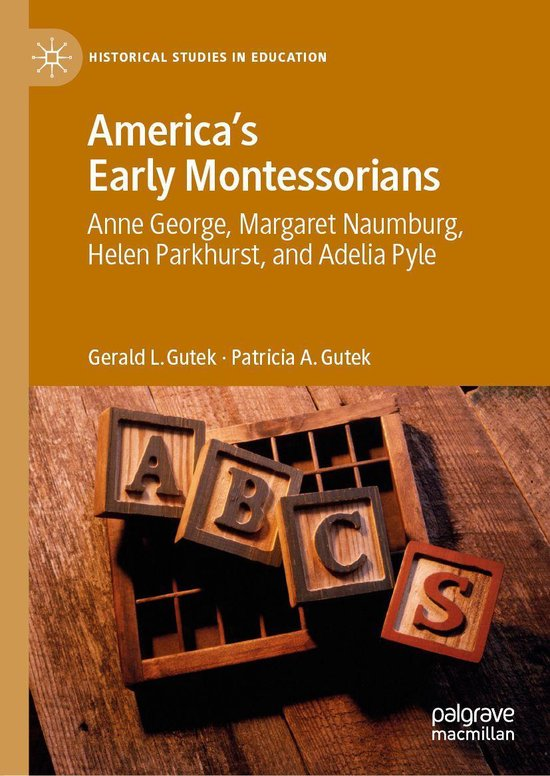 America's Early Montessorians