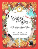 Festival of the Elves ~The Magic Around You ~