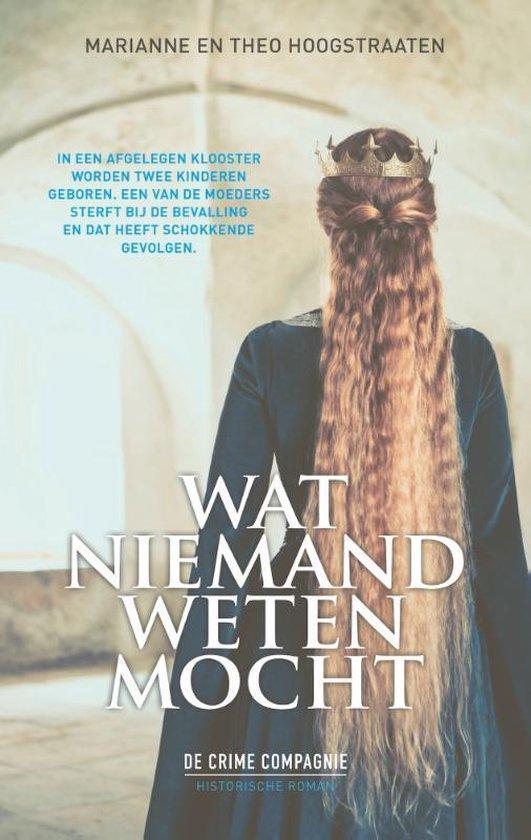 Boek cover Wat niemand weten mocht van Marianne en Theo Hoogstraaten (Paperback)