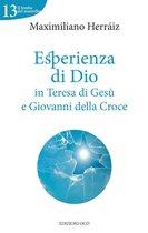 Esperienza di Dio in Teresa di Gesù e Giovanni della Croce