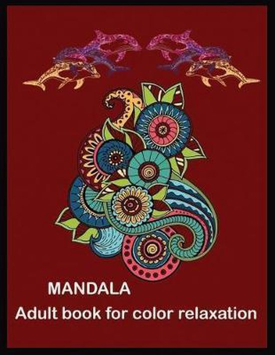 MANDALA Adult book for color Relaxation