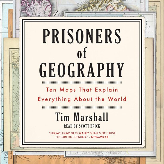 Boek cover Prisoners of Geography: Ten Maps That Explain Everything About the World van Tim Marshall (Onbekend)