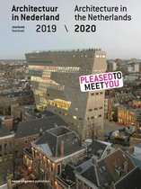 Architecture in the Netherlands - Yearbook 2019 / 2020