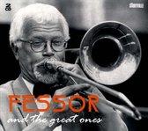 Fessor & The Great Ones