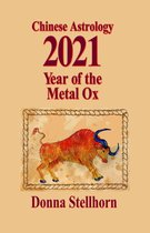 Chinese Astrology: 2021 Year of the Metal Ox