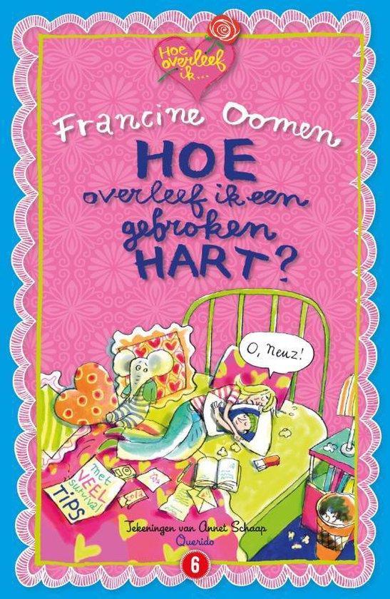Boek cover Hoe overleef ik - Hoe overleef ik een gebroken hart? van Francine Oomen (Paperback)