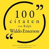 100 citaten van Ralph Waldo Emerson