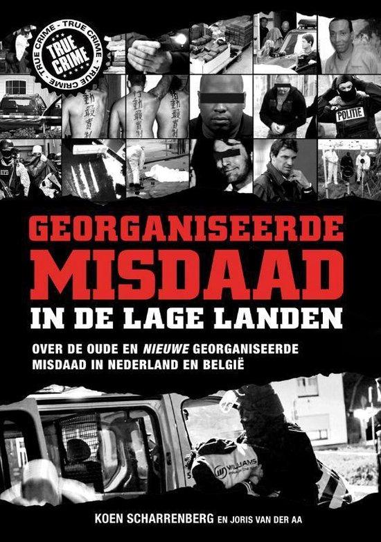 Boek cover Georganiseerde misdaad in de lage landen van Koen Scharrenberg (Paperback)