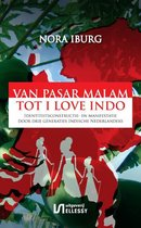 Van Pasar Malam tot I love Indo