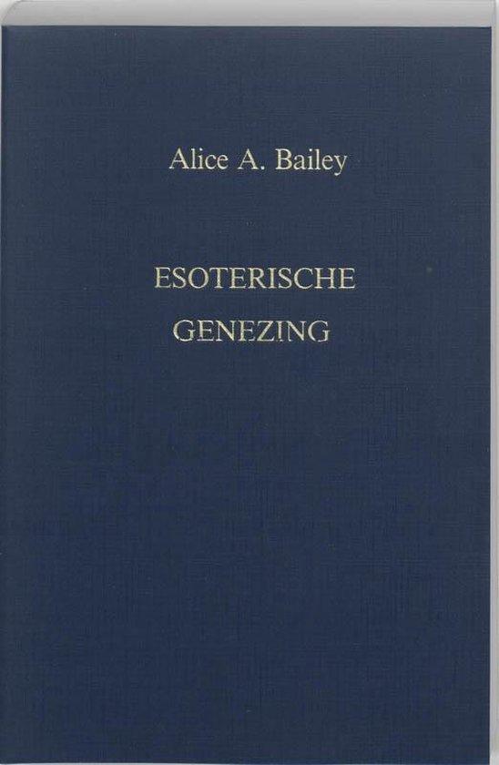 Een verhandeling over de zeven stralen dl. 4 -   Esoterische genezing