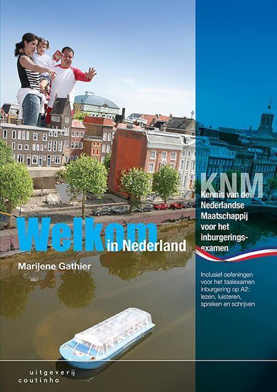 Boek cover Welkom in Nederland van Marilene Gathier (Paperback)