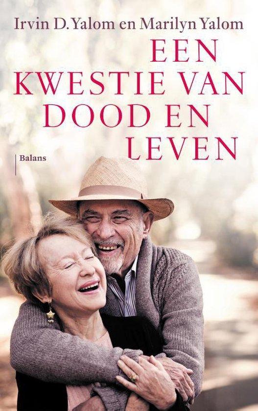 Boek cover Een kwestie van dood en leven van Irvin D. Yalom (Paperback)