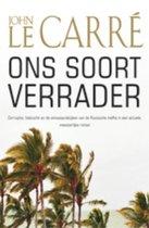 Ons soort verrader - Bekroond met 4 sterren in de Vrij Nederland thrillergids 2011 - John le Carré