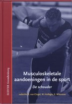 Musculoskeletale aandoeningen in de sport  -   De schouder