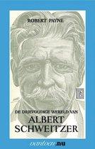 Vantoen.nu  -   Drievoudige wereld van Albert Schweitzer
