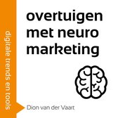 Overtuigen met neuromarketing