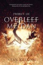 Overleef me dan Project LIE