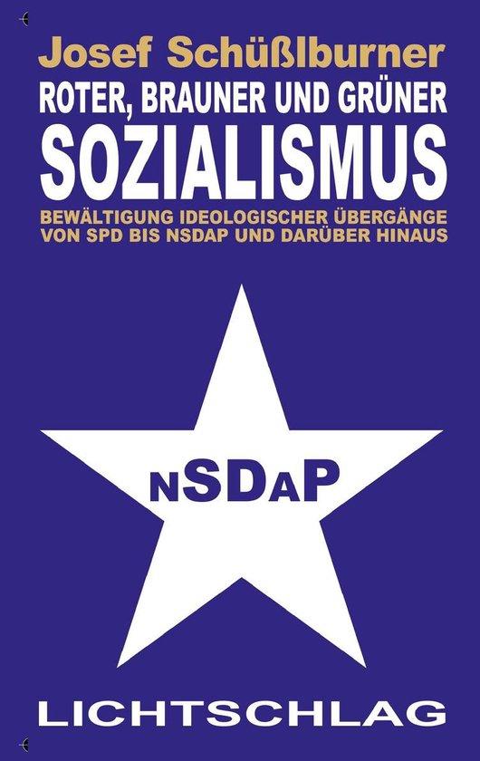 Boek cover Roter, brauner und grüner Sozialismus van Josef Schüßlburner (Onbekend)