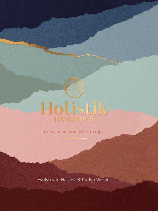 Boek cover Holistik Handboek van Evelyn van Hasselt (Hardcover)