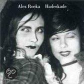 Alex Roeka - Hadeskade