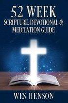 52 Week Scripture, Devotional & Meditation Guide