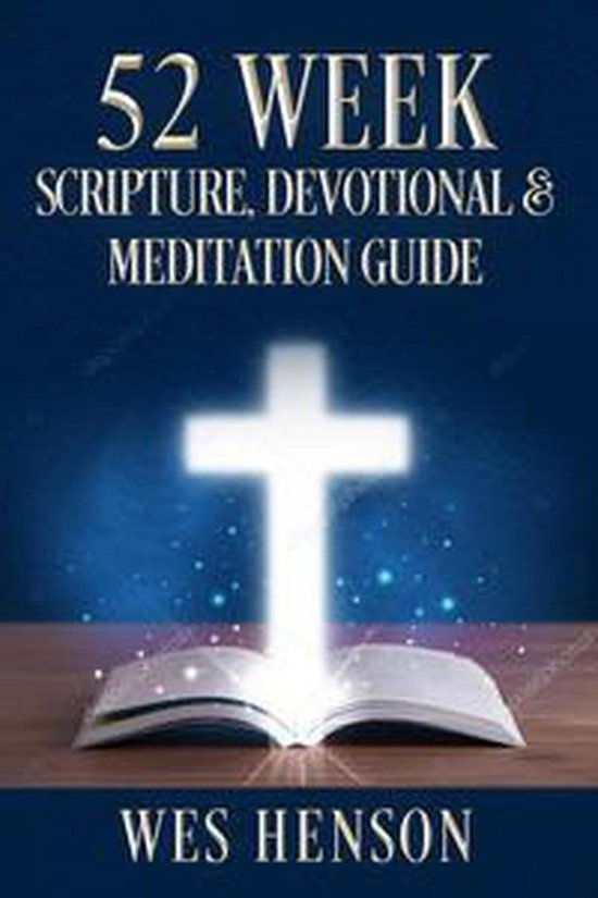 52 Week Scripture, Devotional & Meditation Guide