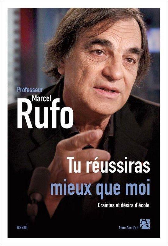 Boek cover Tu réussiras mieux que moi van Marcel Rufo (Onbekend)