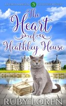 The Heart of Heathley House
