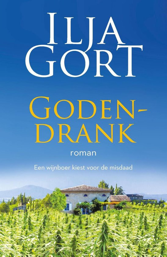 Boek cover Godendrank van Ilja Gort (Onbekend)