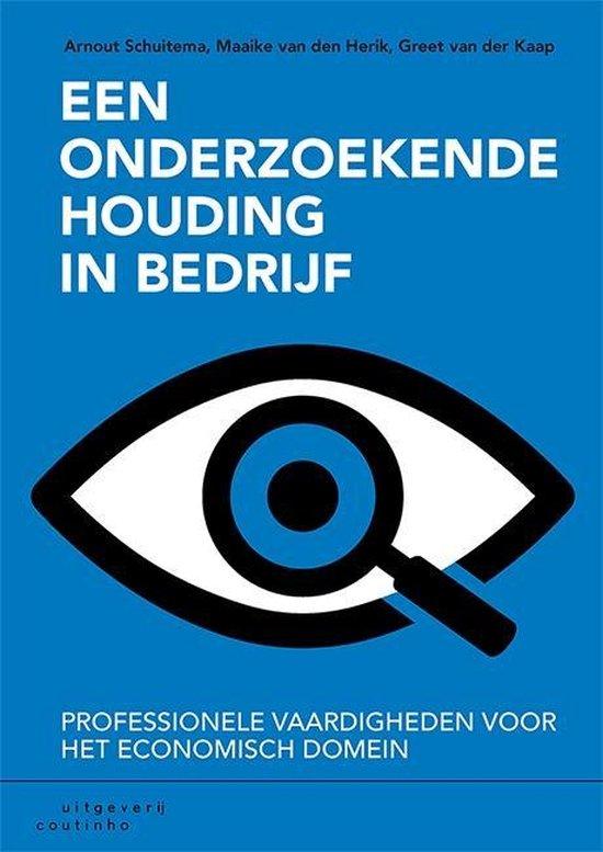 Boek cover Een onderzoekende houding in bedrijf van Arnout Schuitema (Paperback)