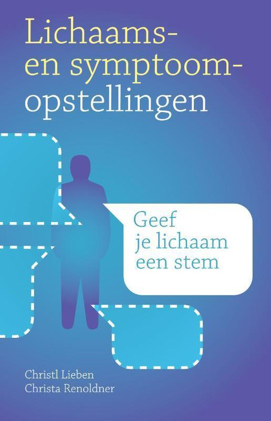 Lichaams- en symptoomopstellingen - Christl Lieben |