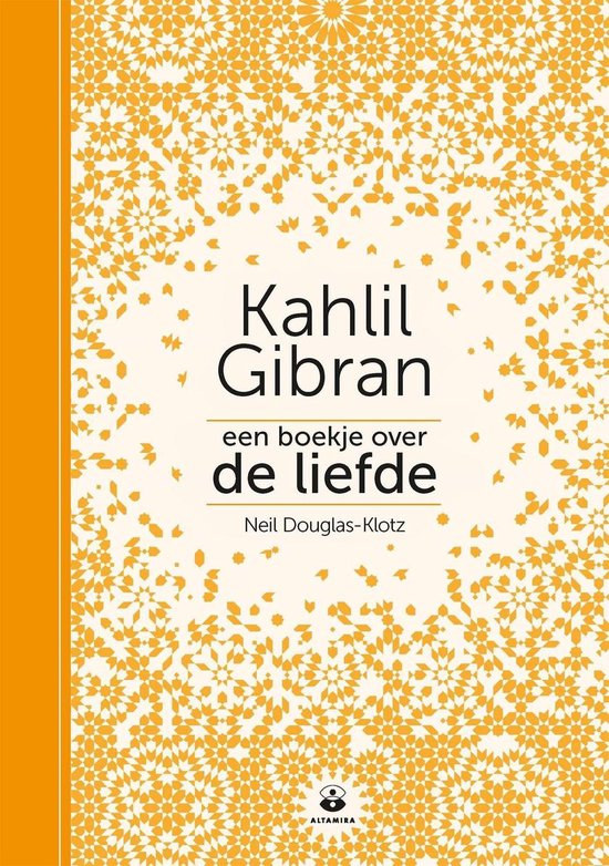 Een boekje over de liefde - Kahlil Gibran |