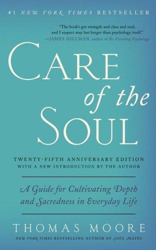 Boek cover Care of the Soul, Twenty-fifth Anniversary Ed van Thomas Moore (Paperback)