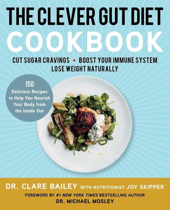 Boek cover The Clever Gut Diet Cookbook van Dr. Clare Bailey (Paperback)