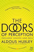 The Doors of Perception, and Heaven and Hell