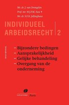 Serie Individueel Arbeidsrecht 2 - Individueel arbeidsrecht 2 Bijzondere bedingen, aansprakelijkheid, gelijke behandeling, overgang van de onderneming