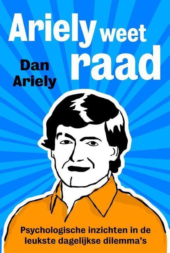 Ariely weet raad - Dan Ariely  