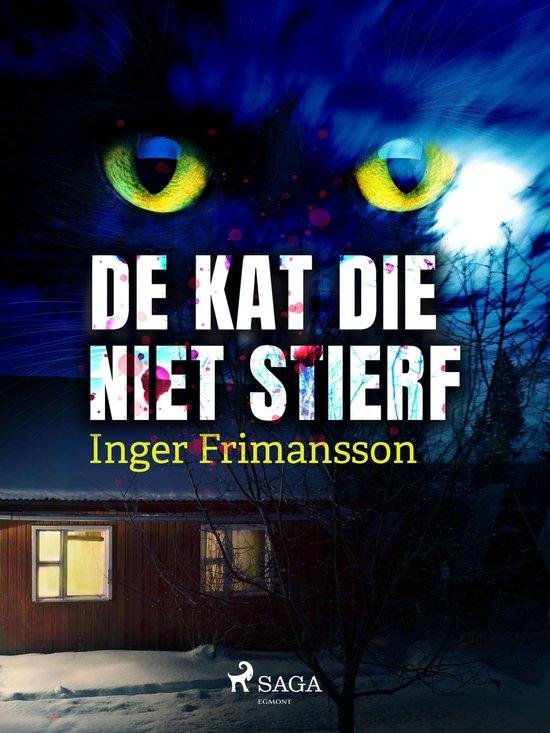 De kat die niet stierf - Inger Frimansson |