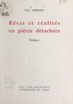 Rêves et réalités en pièces détachées