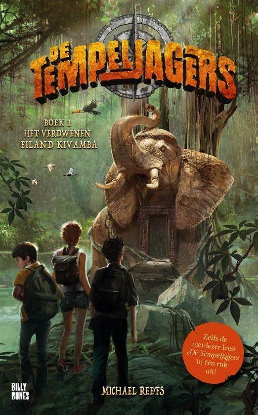 De Tempeljagers 1 - Het verdwenen eiland Kivamba - Michael Reefs | Readingchampions.org.uk
