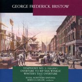 George Frederick Bristow: Orchestral Works